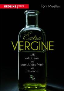 Buchcover von Tom Muellers spannenden Geschichte rund um die Olivenöl-Mauscheleien.